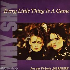 """7"""" WHY SHY Every Little Thing Is A Game OST Die Railers (ZDF-Serie) POLYDOR 1992"""