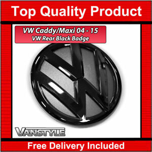 FOR VW CADDY & MAXI MK3 MK4 03-15 & 15+ 130MM GLOSS BLACK REPLACEMENT REAR BADGE
