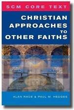 Christian approaches to other faiths (SCM Core Text), Good Condition Book, , ISB