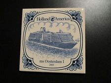 HOLLAND AMERICA CRUISE LINE ms OOSTERDAM I 2003 delft tile coaster inaugural v1