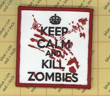 KEEP CALM AND KILL ZOMBIES MORALE PATCH response team blood ZOMBIE HUNTER SQUARE
