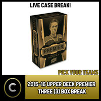 2015-16 UPPER DECK PREMIER HOCKEY 3 BOX CASE BREAK #H430 - PICK YOUR TEAM -