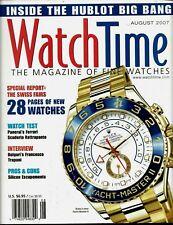 Watch Time Magazine August 2007 Panerai Hublot Big Bang Rolex Yacht-Master II