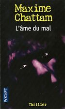 MAXIME CHATTAM + SUPERBE DÉDICACE : L'ÂME DU MAL ( VERSION POCKET THRILLER )