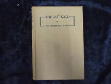 """THE LAST CALL! OR """"THE TRUMPET SHALL SOUND"""" BY R. NAISH 1935/HB * UK POST £3.25*"""