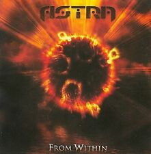 From Within * by Astra (CD, Jun-2009, Lion Music)