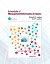 Essentials of Management Information Systems by Kenneth Laudon and Jane P....