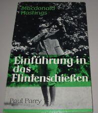 Macdonald Hastings Einführung in das Flintenschießen Paul Parey Buch gebraucht!
