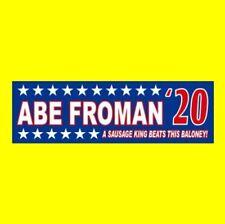 """Funny """"ABE FROMAN '20"""" Ferris Bueller's Day Off BUMPER STICKER 2020 Anti Trump"""