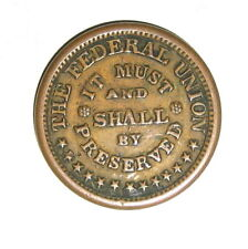 ERROR COIN Army and Navy It Must and Shall Be BY Preserved Civil War Token