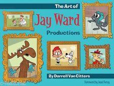 ART OF JAY WARD Hardcover HC Book ROCKY & BULLWINKLE Peabody & Sherman SIGNED!