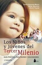 Los ninos y jovenes del tercer milenio (Spanish Edition)