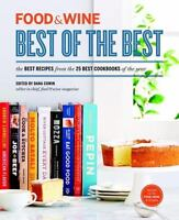 FOOD & WINE: Best of the Best, Volume 16: The Best Recipes from the 25 Best Cook