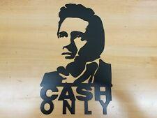Johnny CASH ONLY Metal Wall art Plasma Cut Home Decor Gift Idea JR June Carter