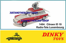 Dinky Toys 1404 Citroen D19 Radio Tele Luxemburgo CARTEL ANUNCIO FOLLETO signo