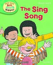 Oxford Reading Tree Book Read with Biff, Chip, and Kipper: The Sing Song