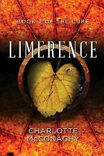 Limerence: Book Three of the Cure (Omnibus Edition) by Charlotte McConaghy...