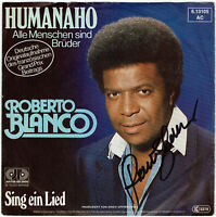 "ROBERTO BLANCO: Humanaho - 7"" Single 1981, Coverhülle SIGNIERT!"