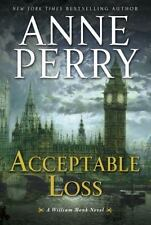 used William Monk Novel Ser.: Acceptable Loss by Anne Perry (2011, Hardcover)
