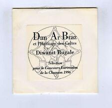 CD SINGLE PROMO (NEUF) DAN AR BRAZ DIWANIT BUGALE (EUROVISION 1996)