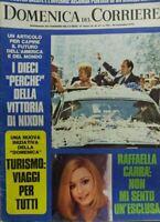 DOMENICA DEL CORRIERE N.47 1972 RAFFAELLA CARRA' NIXON PRESIDENTE