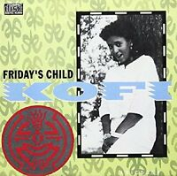 Kofi - Fridays Child [CD]