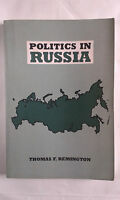THOMAS F. REMINGTON: POLITICS IN RUSSIA
