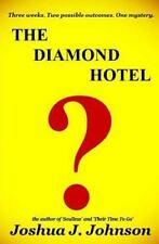 The Diamond Hotel by Joshua J. Johnson (2014, Paperback)