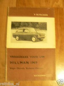 HILLMAN IMP SINGER,SUNBEAM CHAMOIS VANAF 1963 VRAAGBAAK TECHNICAL INFO