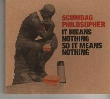 (DW7) Scumbag Philosopher, It Means Nothing So It Means Nothing - 2010 DJ CD