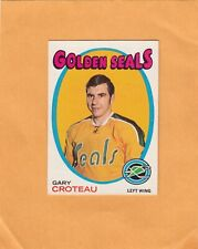 1971-72 O PEE CHEE GARY CROTEAU NO:17   NEAR MINT      LOT 127