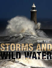 Storms and Wild Water, Dag Pike, Paperback, New