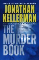Alex Delaware: The Murder Book by Jonathan Kellerman (2002, Hardcover)