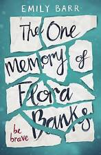The One Memory of Flora Banks by Emily Barr Penguin Paperback New 2017
