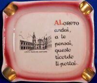Italian Ashtray Souvenier Loreto Pizza Del Santuario Vintage Italy Historic