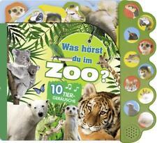 Soundbuch Was hörst du im Zoo? (2017, Gebundene Ausgabe) ►►►UNGELESEN
