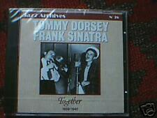 """CD NEUF """"TOGETHER 1939 1940"""" TOMMY DORSEY & FRANK SINATRA / JAZZ ARCHIVES N°38"""