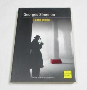 Romanzo giallo IL CANE GIALLO Georges Simenon, ed. La Biblioteca di Repubblica