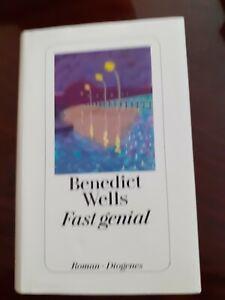 Fast genial von Wells, Benedict | Buch | Zustand gut - gebundenes Buch