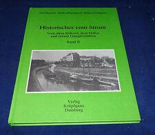 Historisches vom Strom Vom alten Ruhrort, dem Hafen und seinen Dampfschiffen