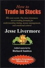 How to Trade in Stocks : The Livermore Formula for Combining Time Element and P