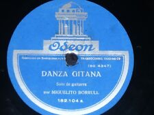 GUITAR 78 rpm RECORD Odeon MIGUEL BORRULL Guitar Solo DANZA GITANA / GRANADINAS