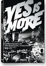 Yes Is More: An Archicomic on Architectural Evolution - 2nd Edition 2009 ( BIG )