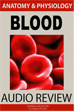 ANATOMY & PHYSIOLOGY OF BLOOD  Audio Course