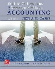 Ethical Obligations and Decision-Making in Accounting: Text and Cases by Roselyn