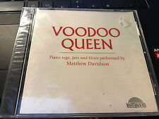 Voodoo Queen: Piano Rags, Jazz and Blues by Matthew Davidson cd SEALED