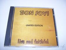 Bon Jovi - Live and Faithfull RARE LIMITED 5000 COPIES