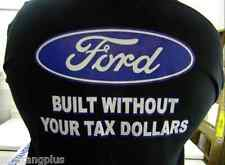 FORD T-SHIRTS BUILT WITHOUT YOUR TAX DOLLARS BLACK 2XL - 4XL