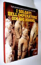 I soldati dell'imperatore Qin Shi Huang / renata Pisu