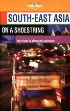 South East Asia (Lonely Planet Shoestring Guide) By Tony Wheeler, Chris Rowthor